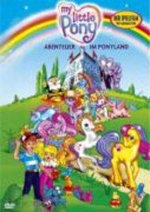 My little Pony - Abenteuer im Ponyland - Der Spielfilm