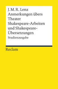 Anmerkungen übers Theater / Shakespeare-Arbeiten und Shakespeare