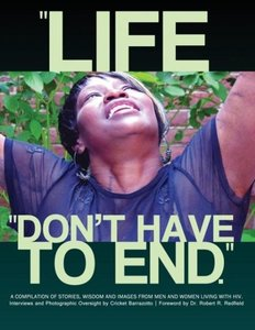 Life Don't Have to End