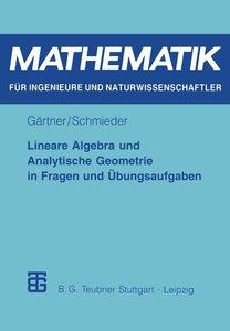 Lineare Algebra und Analytische Geometrie in Fragen und Übungsau