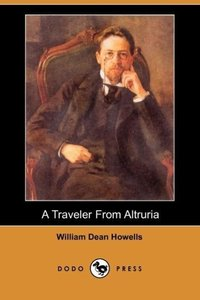 A Traveler from Altruria (Dodo Press)