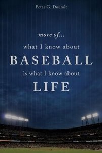 More Of... What I Know about Baseball Is What I Know about Life