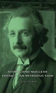 Atomic and Nuclear Physics - An Introduction