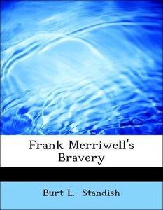 Frank Merriwell's Bravery