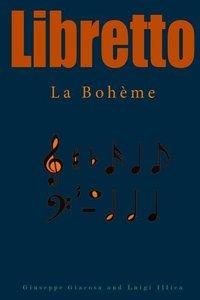 Libretto: La Boheme