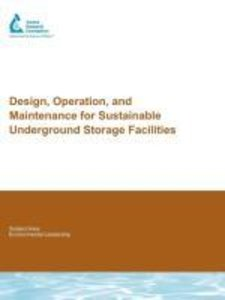 Design, Operation, and Maintenance for Sustainable Underground S