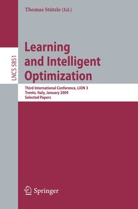 Learning and Intelligent Optimization: Designing, Implementing a