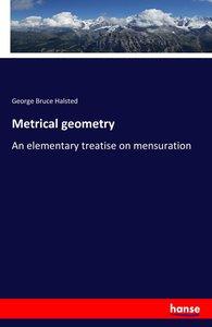 Metrical geometry