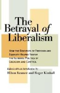 The Betrayal of Liberalism