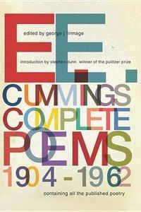 E.E. Cummings: Complete Poems, 1904-1962