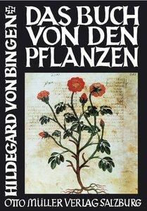 Hildegard v. Bingen: Buch von den Pflanzen
