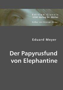 Der Papyrusfund von Elephantine