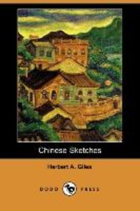 CHINESE SKETCHES (DODO PRESS)