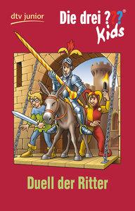 Die drei ??? Kids 43 - Duell der Ritter