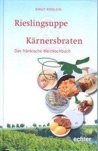 Rieslingsuppe & Kärnersbraten