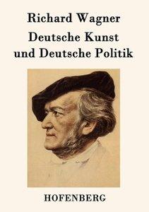 Deutsche Kunst und Deutsche Politik