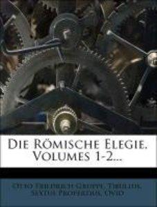 Die römische Elegie, Erster Band