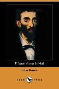 Fifteen Years in Hell (Dodo Press)