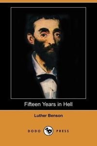 Fifteen Years in Hell (Dodo Press)