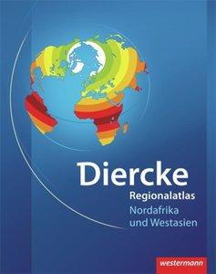 Diercke Weltatlas Regionalatlanten. Regionalatlas Nordafrika und