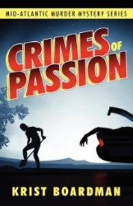 Mid-Atlantic Murder Mystery Series: Crimes of Passion