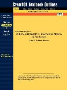 Outlines & Highlights for Intermediate Algebra by Ron Larson