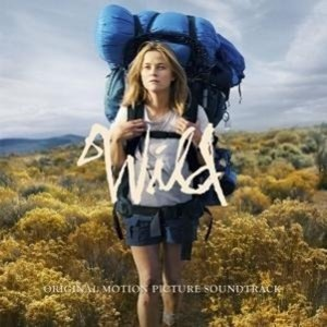 Wild - Original Motion Picture Soundtrack