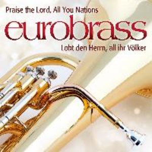 Praise the Lord All You Nations!/Lobt den Herrn,