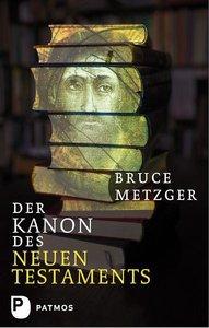 Metzger, B: Kanon des Neuen Testaments