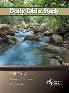 DAILY BIBLE STUDY - FALL 2014