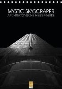 Mystic Skyscraper - Architektonische Meisterwerke (Tischkalender