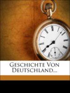 Geschichte Von Deutschland...