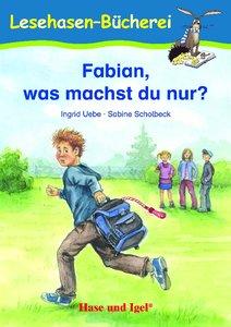 Fabian, was machst du nur?