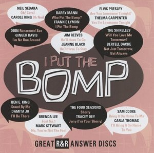 I Put The Bomp-Great R&R Answer Discs