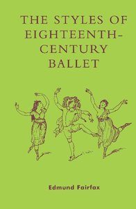 The Styles of Eighteenth-Century Ballet