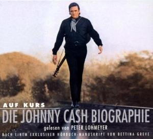 Johnny Cash-Auf Kurs-Die Biographie