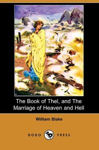 The Book of Thel, and the Marriage of Heaven and Hell (Dodo Pres