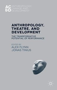 Anthropology, Theatre and Development