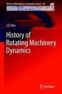 History of Rotating Machinery Dynamics