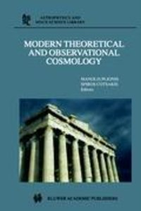 Modern Theoretical and Observational Cosmology