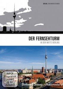 Der Fernsehturm in der Mitte Berlins