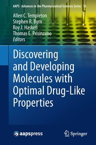 Discovering and Developing Molecules with Optimal Drug-Like Prop