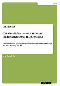 Die Geschichte des organisierten Behindertensports in Deutschlan