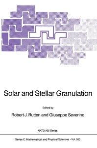 Solar and Stellar Granulation