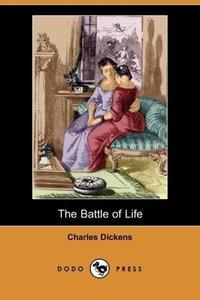 The Battle of Life (Dodo Press)