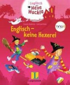 Englisch mit Hexe Huckla: Englisch - keine Hexerei