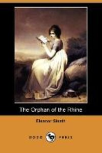 The Orphan of the Rhine (Dodo Press)