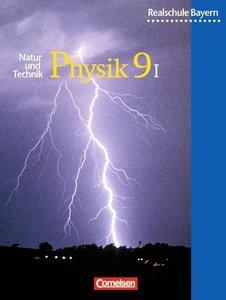 Natur und Technik. Physik 9. Realschule. Bayern. Wahlpflichtfäch