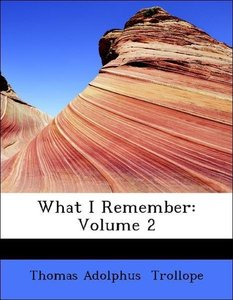 What I Remember: Volume 2