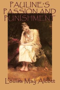 Pauline's Passion and Punishment
